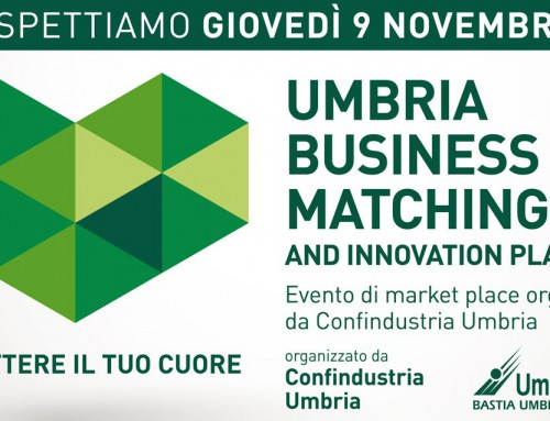 09 Novembre | Umbria Business Matching e Innovation Place